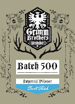 Grimm Brothers Batch 500