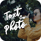 Text on photo, photo editor, text quotes creator for PC Windows 10/8/7