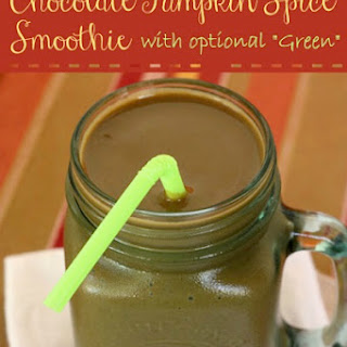 """Chocolate Pumpkin Spice Smoothie (with optional """"Green"""")"""