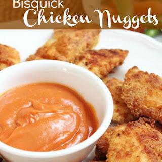 Bisquick Chicken Nuggets.