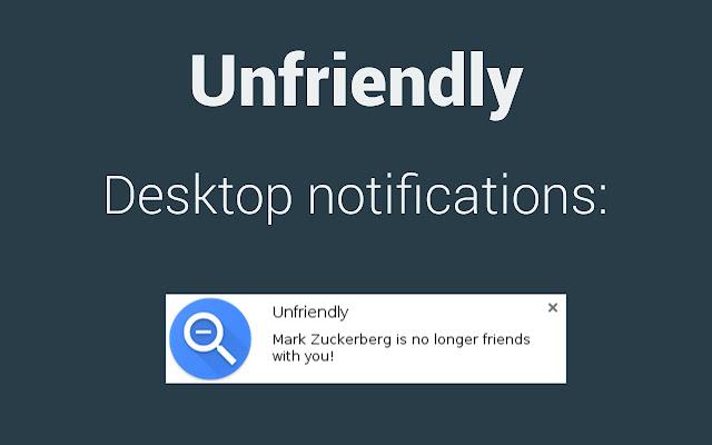Unfriendly – Facebook Unfriend Notifications
