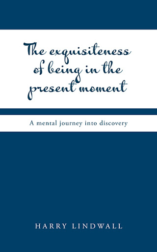 The Exquisiteness of Being in the Present Moment cover