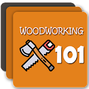 Woodworking 101 - Woodwork Lessons