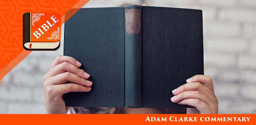 Приложения в Google Play – <b>Adam</b> Clarke commentary