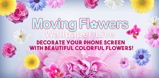 Moving Flowers Wallpaper Live By Thalia Spiele Und