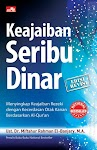 """""""Keajaiban Seribu Dinar (Edisi Revisi) - Ust. Dr. Miftahur Rahman El-Banjary, M.A."""""""