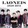 Album LaoNeis - Ayah 2016 (Versi 2016)