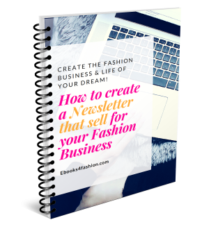 How to create a Newsletter that sell for your Fashion Business