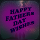 fathers day wishes APK