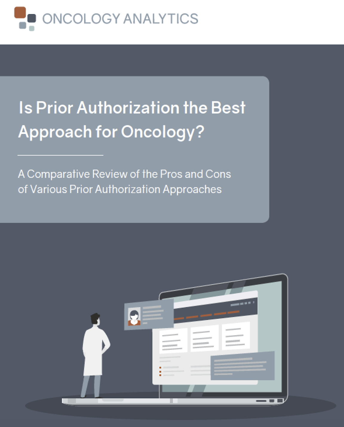 Pros and Cons of Various Prior Authorization Approaches for Oncology