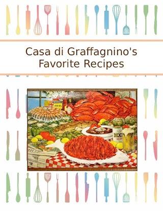 Casa di Graffagnino's Favorite Recipes