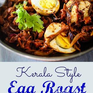 Kerala Style Egg Roast.