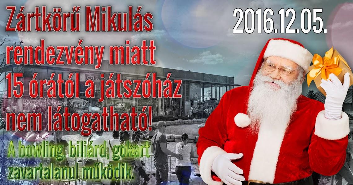 Zártkörű Mikulás rendezvény 2016.12.05