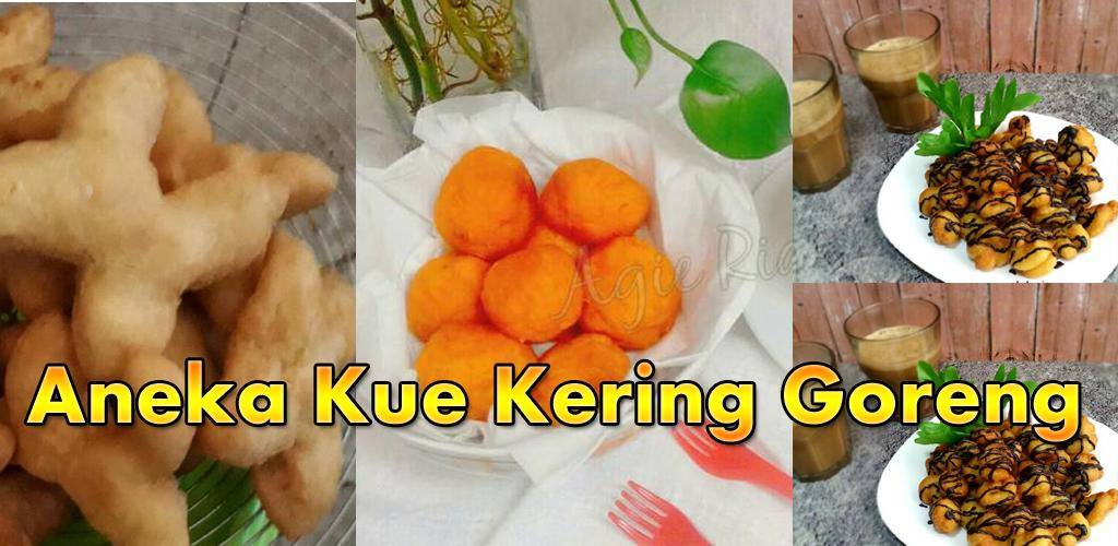Download Aneka Kue Kering Goreng Apk Latest Version 12 For