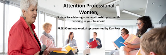 Professional Women; achieving your relationship goals