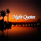 NIGHT QUOTES APK