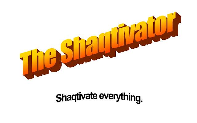 The Shaqtivator