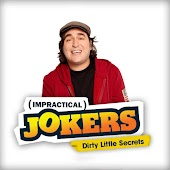 Impractical Jokers Dirty Little Secrets