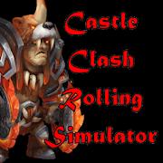 Rolling Simulator for Castle Clash