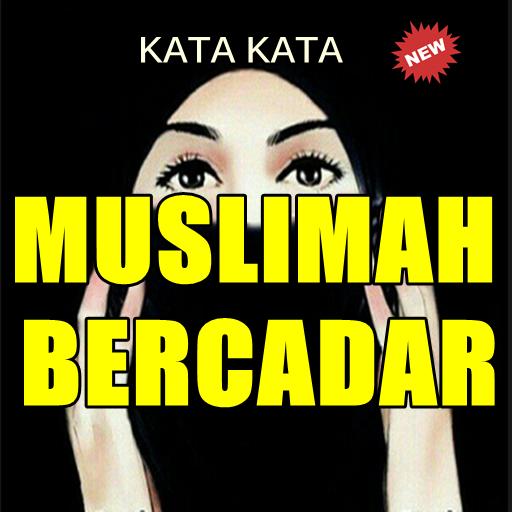 Kata Bijak Wanita Muslimah Bercadar Menginspirasi 101 Apk