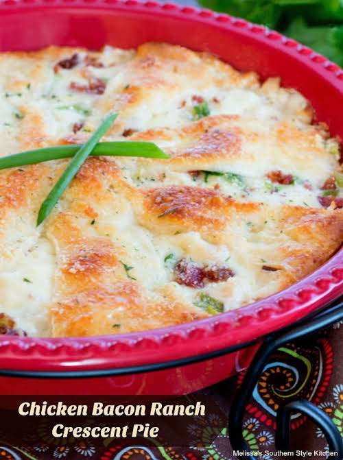 """Chicken Bacon Ranch Crescent Pie """"I'm a firm believer that food doesn't..."""