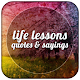 Lessons In Life Quotes apk