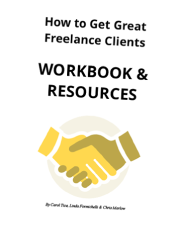 How to Get Great Freelance Clients Workbook