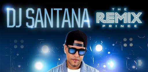 DJ Santana - Apps on Google Play