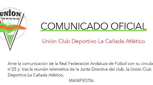 Comunicado oficial de la UCD La Cañada Atlético