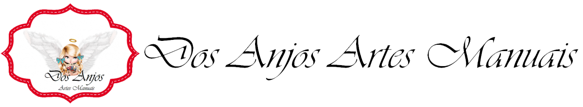Blog - Dos Anjos Artes Manuais