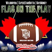 Flag On the Play (feat. Raymoney & Superstarbutta)