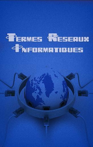 Termes Réseaux Informatiques