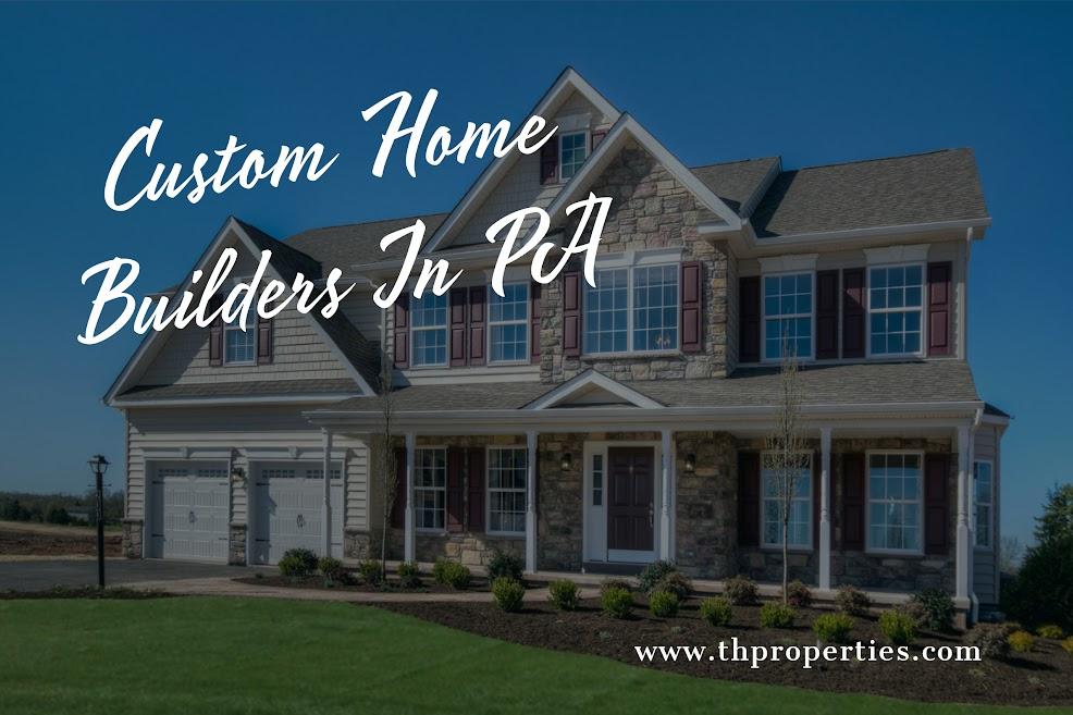 Custom Home Builders In PA