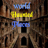 World haunted places