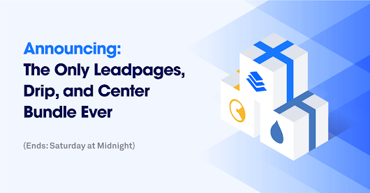 The 1st Leadpages, Drip, & Center Bundle