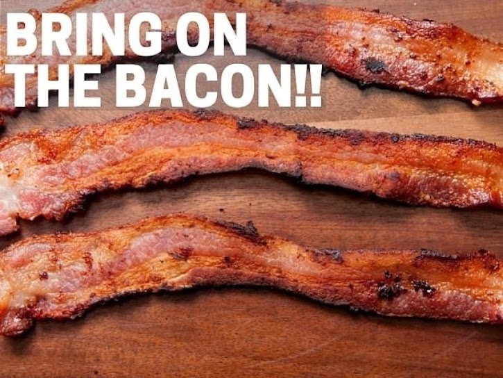 Bring on the Bacon!