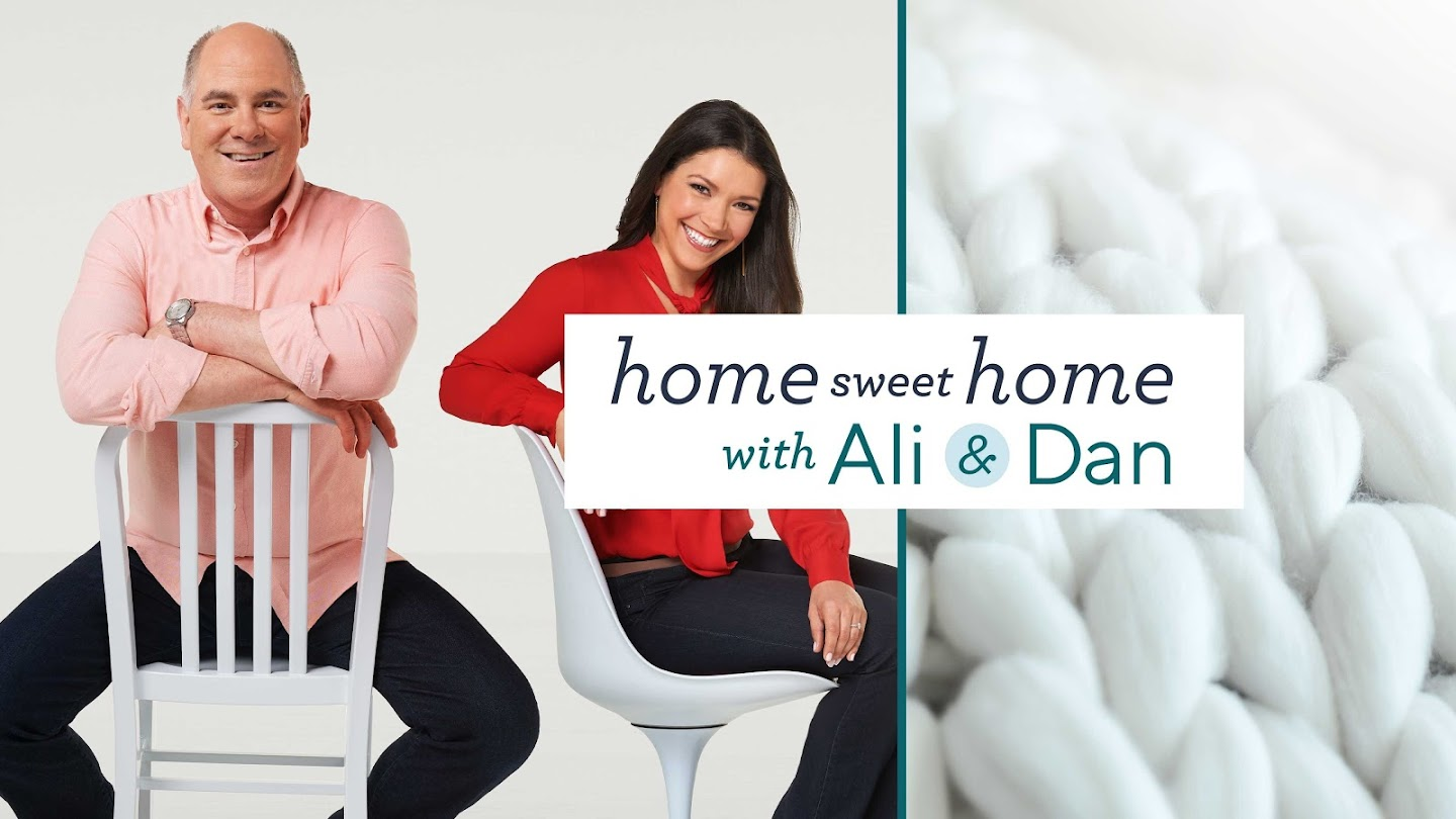 Home Sweet Home with Ali and Dan