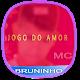 Download Jogo do Amor Mc Bruninho For PC Windows and Mac