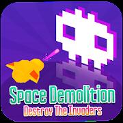 Space Demolition: Destroy the Invaders