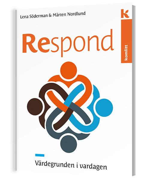 Respond - Värdegrunden i vardagen, faktabok