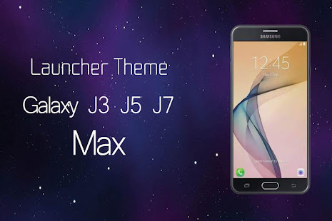 Theme for Galaxy J3 J5 J7 Max Wallpaper HD - Apps on Google Play