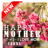 Happy Mother's Day Cards 2017