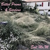Better Poems & Gardens