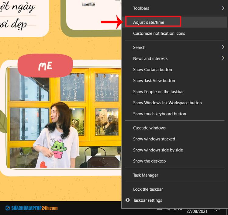 Tại mục ngày giờ ở thanh Taskbar chọn Adjust date/time
