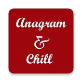 Anagram & Chill
