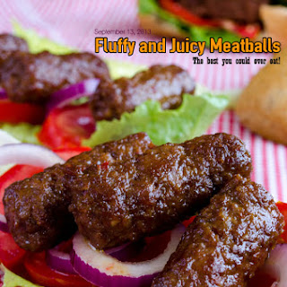 Fluffy and Juicy Meatballs.