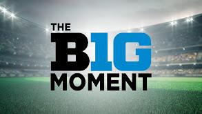 The B1G Moment thumbnail