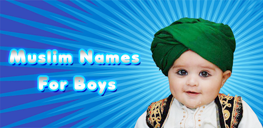 Muslim Names for Boys - Apps on Google Play