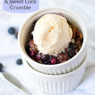 Blueberry And Sweet Corn Crumble