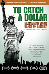 To Catch A Dollar: Muhammad Yunus Banks on America